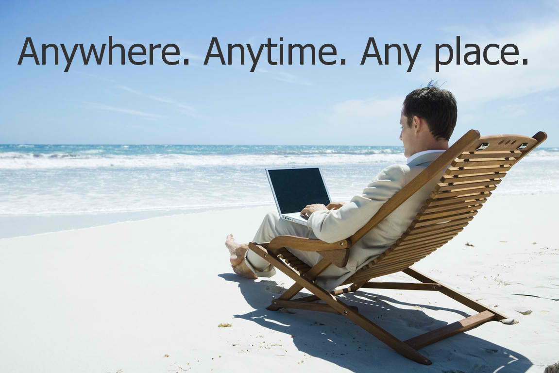 work anywhere anytime